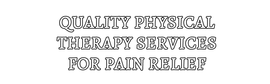 Quality Physical Therapy Services