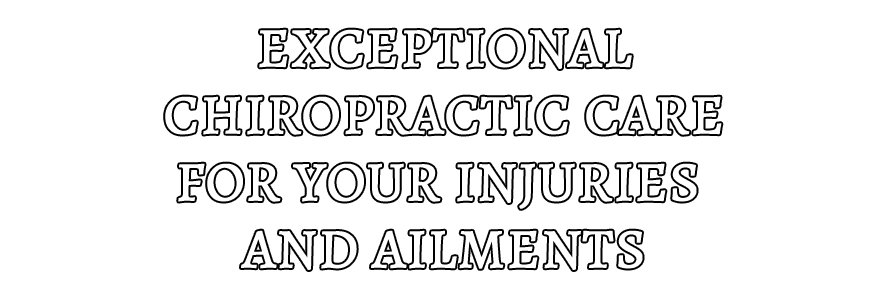 Exceptional Chiropractic Care