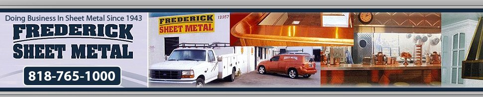 Frederick Sheet Metal - Sheet Metal Fabricators - North Hollywood, CA