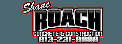 Concrete Contractor | Shawnee, KS | Shane Roach Concrete & Construction, LLC | 913-231-8899