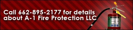 Fire Protection Systems - Memphis, TN - A-1 Fire Protection LLC - Call 662-895-2177 for details about A-1 Fire Protection LLC
