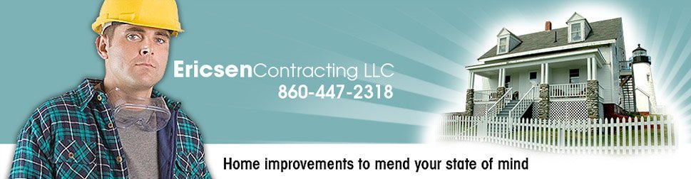 Contractor New London, CT - Ericsen Contracting LLC