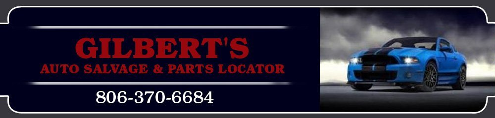 Auto Salvage Company - Lubbock, TX - Gilbert's Auto Salvage & Parts Locator