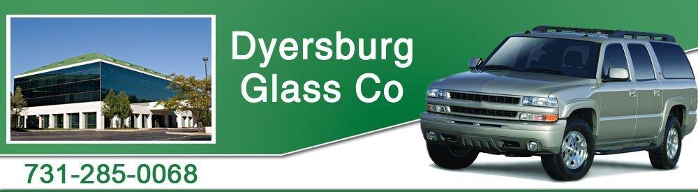 Glass Service - Dyersburg, TN - Dyersburg Glass Co
