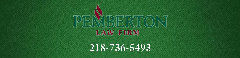 Attorney - Fergus Falls, MN - Pemberton Law Firm