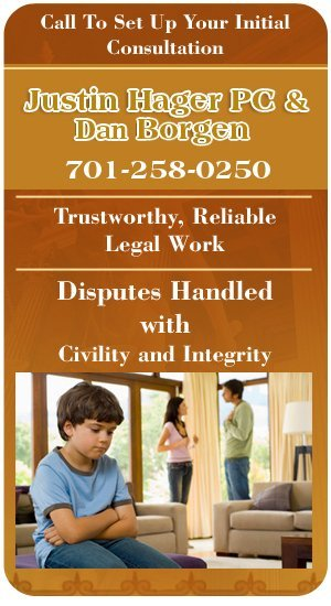 Divorce and Family Law Attorney - Bismarck, ND - Justin Hager PC & Dan Borgen