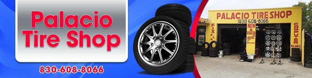 Tire Shop - New Braunfels, TX - Palacio Tire Shop