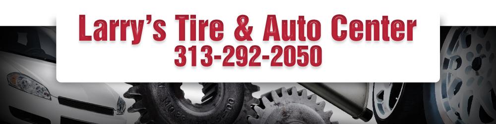 Auto Repair Shop Taylor, MI - Larry's Tire & Auto Center