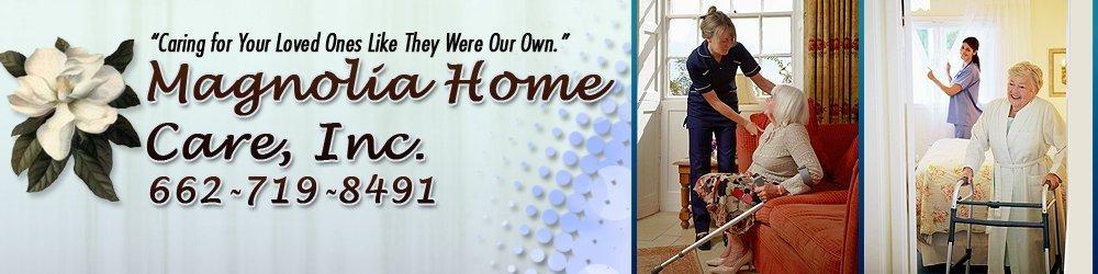 Health Care - Cleveland, MS - Magnolia Home Care Inc
