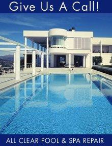 Pool And Spa - Nipomo, CA - All Clear Pool & Spa Repair