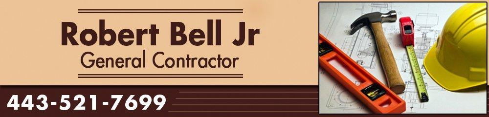 Home Improvement - Cambridge, MD - Robert Bell Jr - General - Contractor