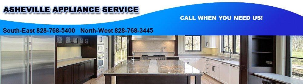 Appliance Service - Asheville, NC - Asheville Appliance Service
