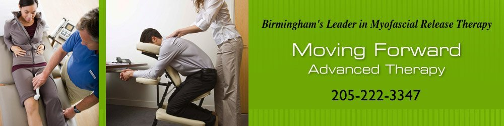 Myofascial Release Therapy  - Hoover, AL - Moving Forward Advanced Therapy