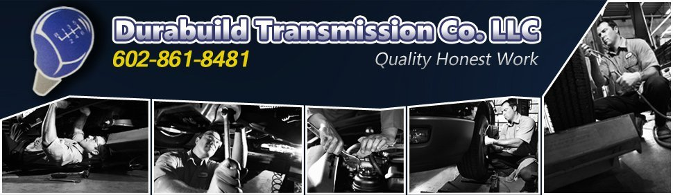 Auto Repair - Phoenix, AZ - Durabuild Transmission Co. LLC