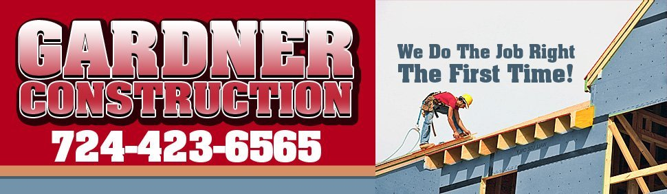 Roofing, Siding, Home Improvements - Gardner Construction - Greensburg, PA