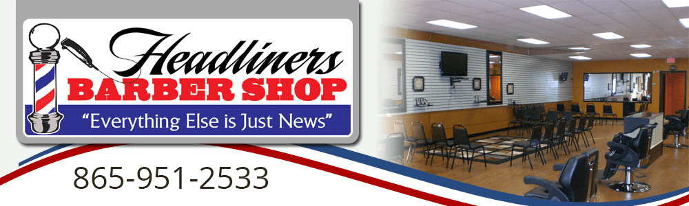 Barber Shop Knoxville, TN - Headliners Barber Shop