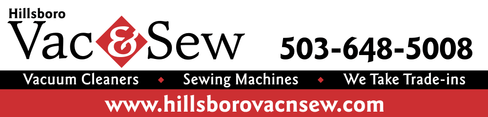 Vacuum & Sewing Machine Repair - Hillsboro, OR - Hillsboro Vac & Sew