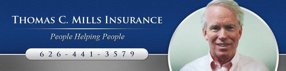 Insurance - San Marino, CA - Thomas C. Mills Insurance