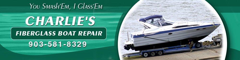 Fiberglass-Boat-Repair-Tyler-TX-Charlies-Fiberglass-Boat-Repair-header
