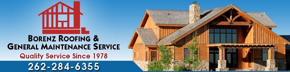 Roofing Services - Saukville, WI - Borenz Roofing & General Maintenance Service