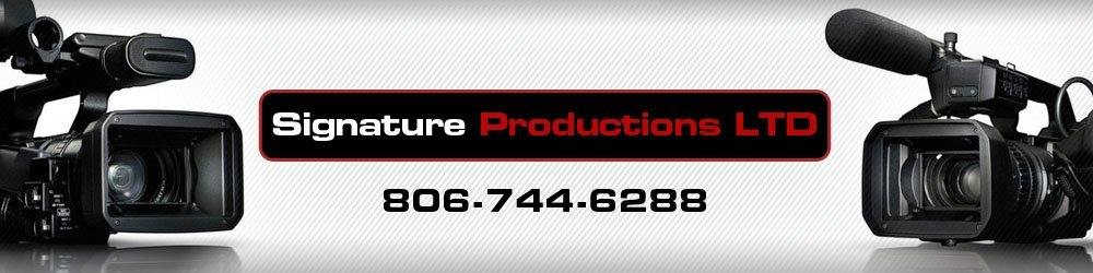 Video Production Company - Lubbock, TX - Signature Productions LTD