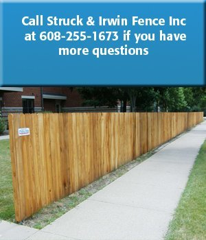 Fence Company - Madison, WI - Struck & Irwin Fence Inc - Call Struck & Irwin Fence Inc  at 608-255-1673 if you have more questions