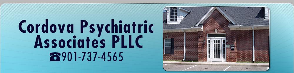 Psychiatrist Cordova, TN - Cordova Psychiatric Associates PLLC