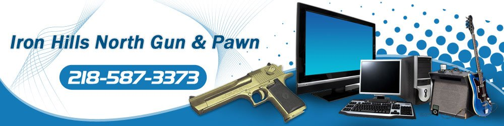 Pawn - Pine River, MN - Iron Hills North Gun & Pawn