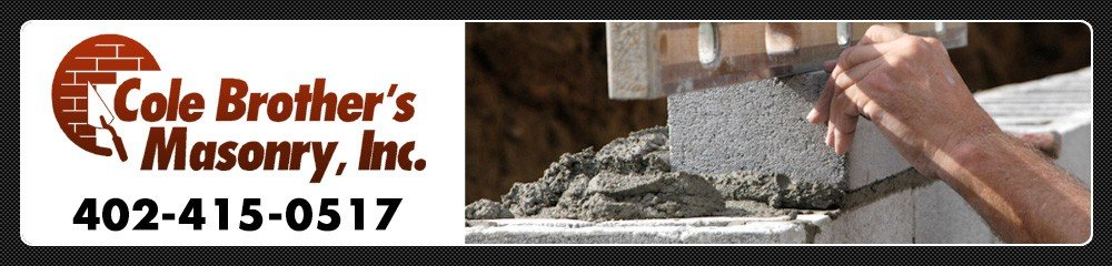 Masonry Omaha, NE ( Nebraska ) - Cole Brother's Masonry Inc