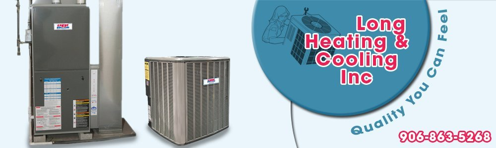 Heating and Cooling - Menominee, MI - Long Heating & Cooling Inc