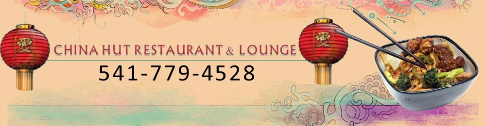 Chinese Cuisine - Medford, OR - China Hut Restaurant & Lounge