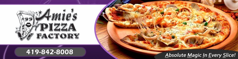 Pizzeria - Toledo, OH - Amie's Pizza Factory