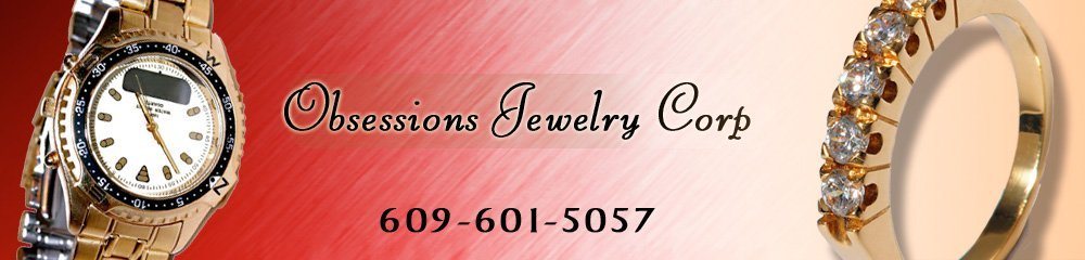 Somers Point, NJ Watches and Diamonds - Obsessions Jewelry Corp