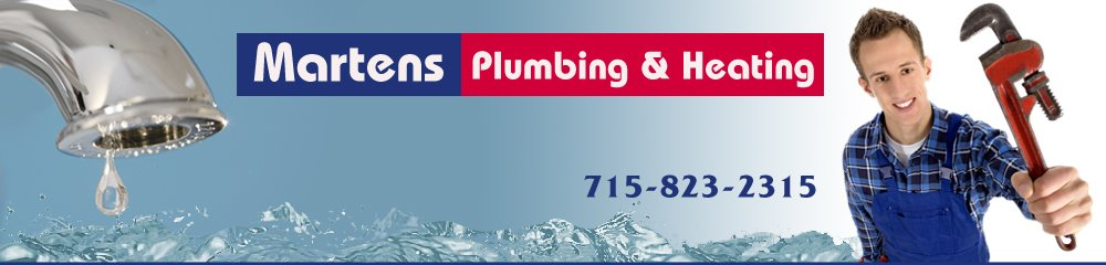 Plumbing And Heating Services - Clintonville, WI - Martens Plumbing & Heating