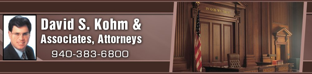Lawyers - Denton, TX - David S. Kohm & Associates, Attorneys