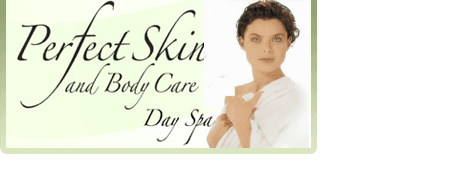 Perfect Skin and Body Care Day Spa