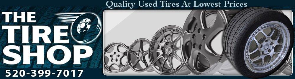Tire Service - Tucson, AZ – The Tire Shop