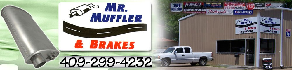 Mufflers Beaumont, TX -  Mr Muffler & Brakes 409-299-4232