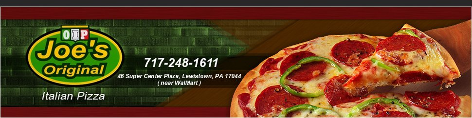 Italian Restaurant - Lewistown, PA - Joe's Original Italian Pizza