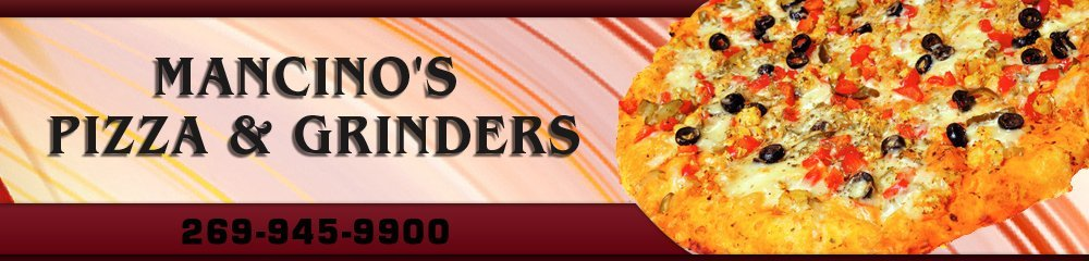 Pizzeria - Hastings, MI - Mancino's Pizza & Grinders
