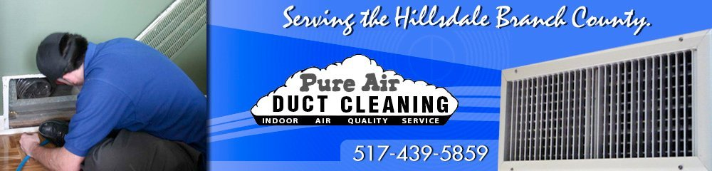 Duct Cleaning - Hillsdale, MI - Pure Air Duct Cleaning