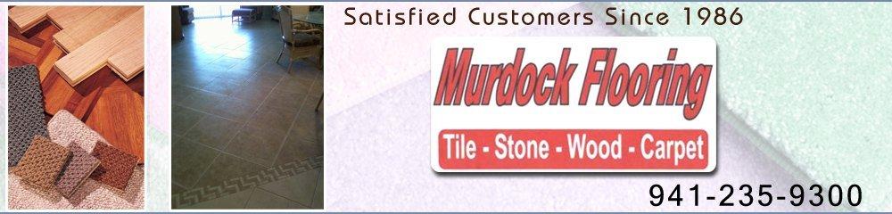 Flooring Port Charlotte, FL - Murdock Flooring 941-235-9300