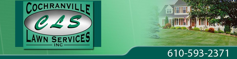Lawncare Services - Parkesburg, PA - Cochranville Lawn Services - Lawn Care - Call Today For A Free Consultation Or Estimate