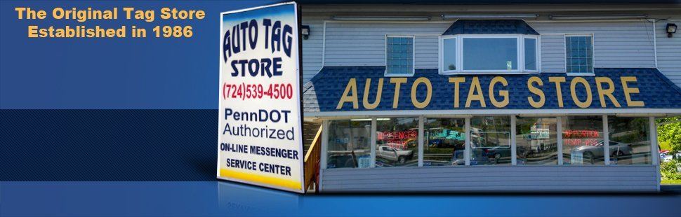 Vehicle Registration | Latrobe, PA | Auto Tag Store Inc. | 724-539-4500