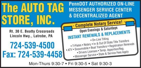 Auto Titles   Latrobe, PA   Auto Tag Store Inc.   724-539-4500