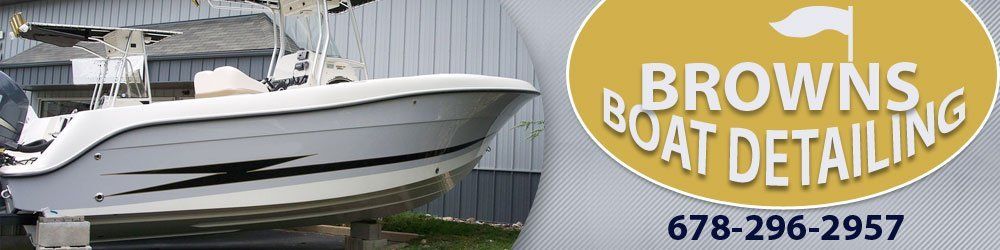 Boat Restoration Services - Cumming, GA - Browns Boat Detailing