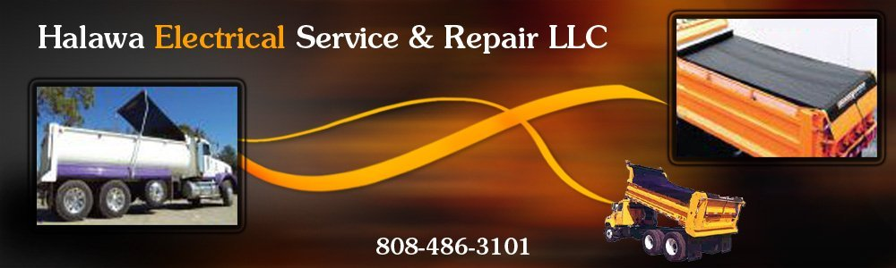 Truck Electrical Repair Service | Pull Tarp Dealer - Aiea, HI - Halawa Electrical Service & Repair LLC