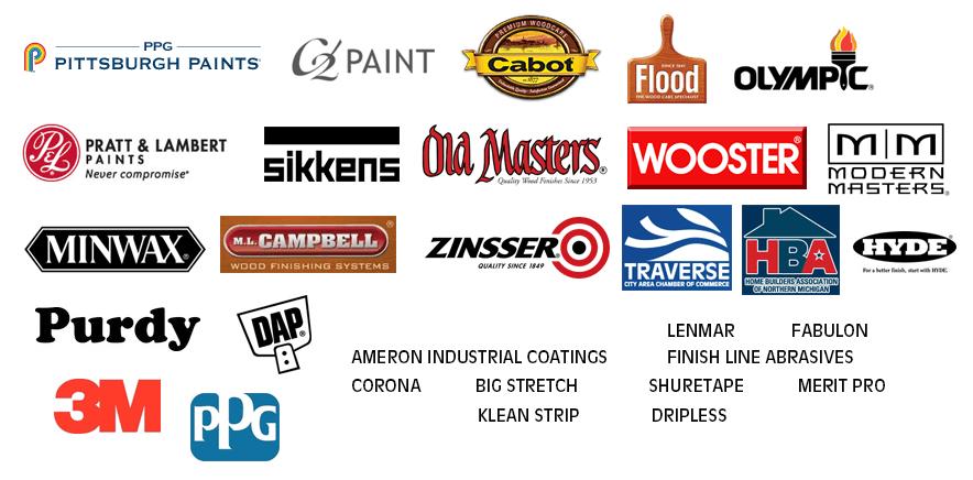 Pittsburgh Paints | C2 | Cabot | Flood | Olympic | Pratt & Lambert | Sikkens | Old Masters | Wooster | Modern Masters | MinWax | M.L. Campbell | Zinsser | Traverse City Area Chamber of Commerce | Home Builders Association of Northern Michigan | PPG | Ameron | Lenmar | Fabulon | Hyde | Finish Line Abrasives | Purdy | Corona | Big Stretch | Dap | Shuretape | Merit Pro | Klean Strip | Dripless | 3M