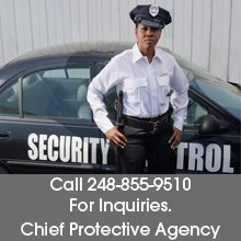 Security Officer Services - Bloomfield, MI - Chief Protective Agency - Call 248-855-9510