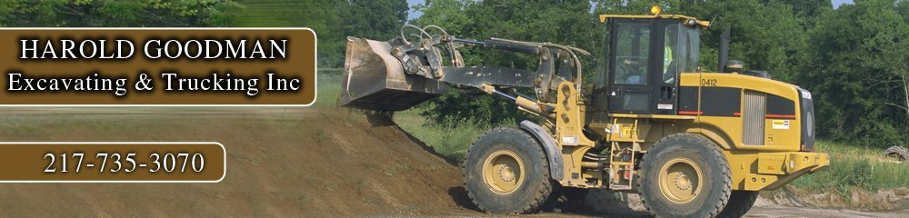 Excavating Contractor - Lincoln, IL - Harold Goodman Excavating & Trucking Inc